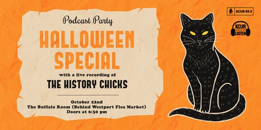Podcast Party Presents a Halloween Special with the History Chicks