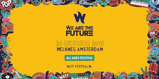 We Are The Future Festival 2019 | MELKWEG
