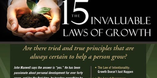 15 Invaluable Laws of Growth..5 WEEK Program - enrollment limited to just 10 includes Maxwell's book & custom Workbook!