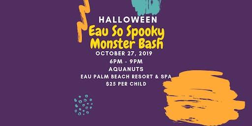 Eau So Spooky Monster Bash