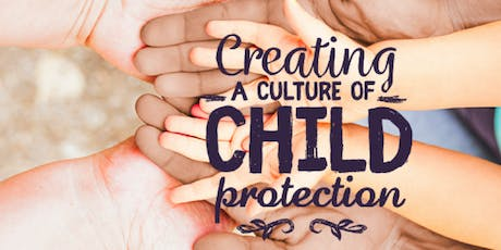 Creating a Culture of Child Protection tickets