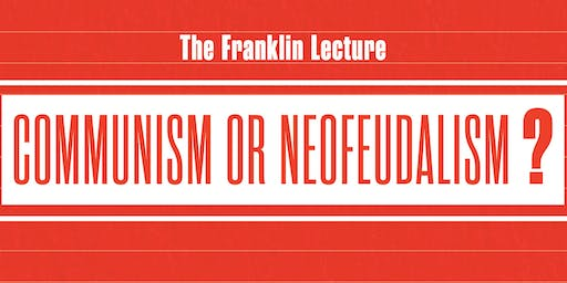 The Franklin Lecture with Jodi Dean