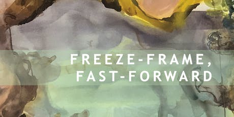 Private View: Freeze-frame, Fast-forward tickets