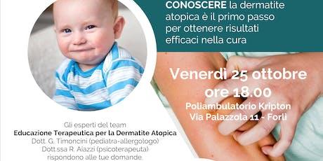 Educazione Terapeutica Dermatite Atopica del bambino e dell'adulto biglietti