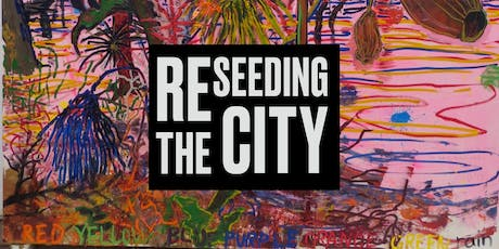 ReSeeding the City: Ethnobotany in the Urban tickets