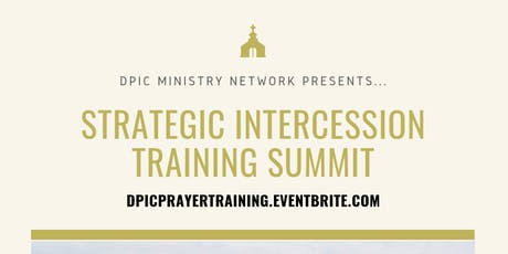 Strategic Intercession Training Summit tickets