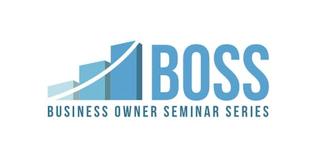 BUSINESS OWNER SEMINAR SERIES: Tax Cuts and Jobs Act - One Year Later tickets