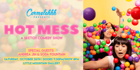 Carmelahhh Presents: Hot Mess tickets