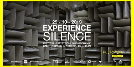 Experience Silence | Eufonia tickets