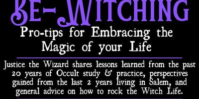 Be-Witching: Pro-tips for Embracing the Magic of your Life