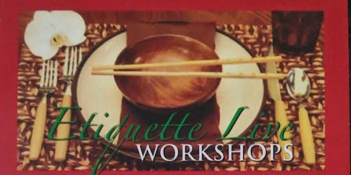 Etiquette LIVE Workshops