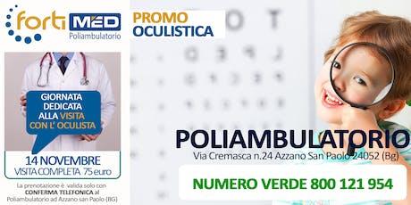 VISITA COMPLETA CON l'OCULISTA - PROMO NOVEMBRE 2019 biglietti