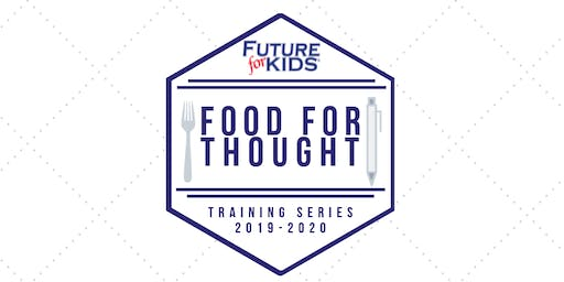 Future for KIDS- Food for Thought