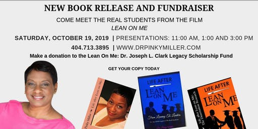 "REAL ""Lean on Me"" Student: Dr. Pinky Miller New Book Release and Fundraiser"