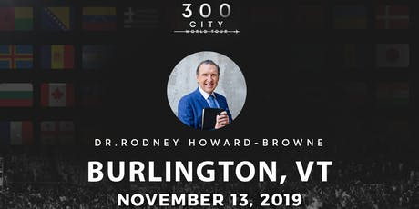 Rodney Howard-Browne in Burlington, Vermont tickets