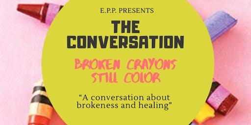 The Conversation: Broken Crayons Still Color