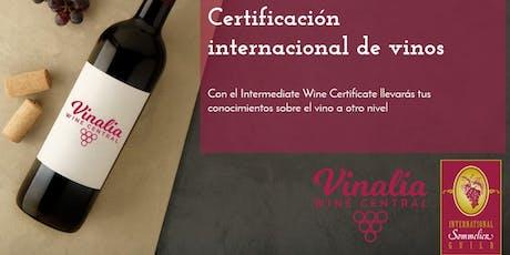 Curso internacional de vinos - Intermediate Wine Certificate entradas