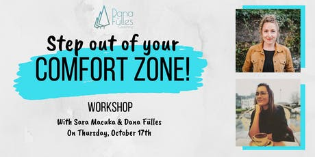Step Out Of Your Comfort Zone! - Workshop tickets