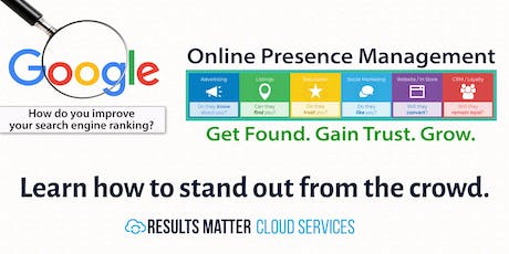 How to Improve Your Google Results and Get More Customers [Workshop] tickets