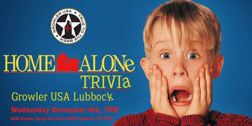 Home Alone Trivia at Growler USA Lubbock