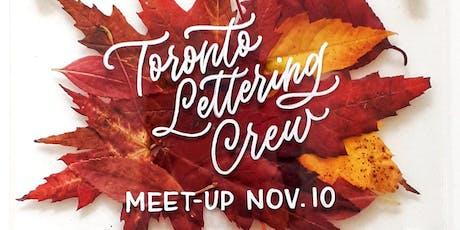 Toronto Lettering Crew Meetup - Sunday November 10 tickets