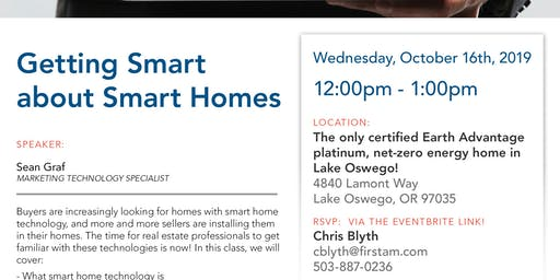 One of a kind CE opportunity! Getting Smart About Smart Homes!