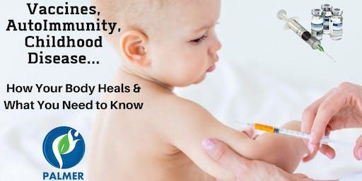 Vaccines, AutoImmunity and Childhood Illness Workshop