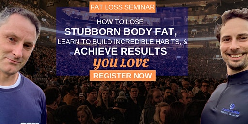 One Day Live Fat Loss Seminar With Two Of Edinburgh's Top PT's