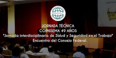 JORNADA TÉCNICA - COPHISEMA 49 AÑOS entradas