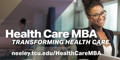 TCU Health Care MBA: Networking Event