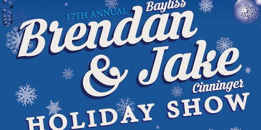 Brendan Bayliss & Jake Cinninger 17th Annual Holiday Show