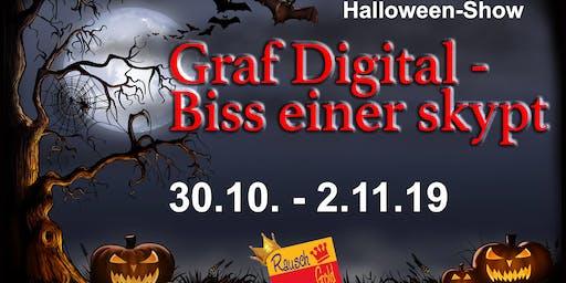 Halloweenshow - Graf Digital - Biss einer skypt