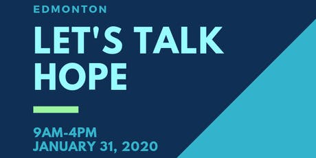 Let's Talk Hope EDMONTON Conference tickets