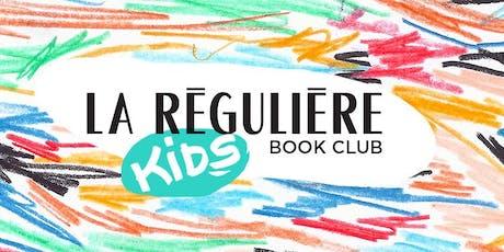 Le kids book club de La Régulière #1 billets