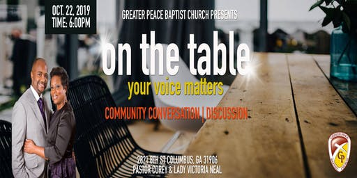 """On the Table Chatt: """"The Church and it's Impact on the Community"""" hosted by Greater Peace Baptist Church"""
