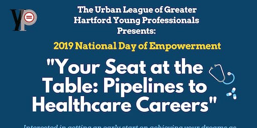 Your Seat at the Table:  Pipelines to Healthcare Careers