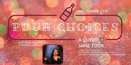 Pour Choices: A Queer Wine Tour - Dec 7th