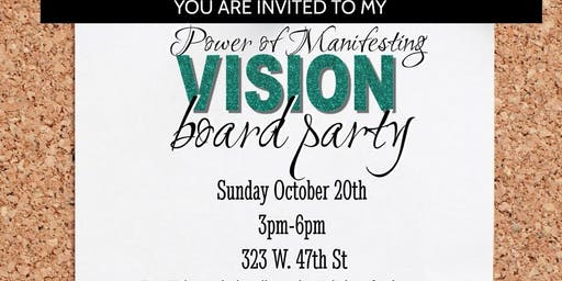 THE POWER OF MANIFESTING: VISION BOARD PARTY