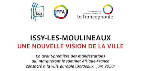 Issy-les-Moulineaux, une nouvelle vision de la Ville billets