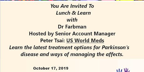 You are invited to  Lunch and Learn with Friends of Parkinson's and Dr Farbman tickets