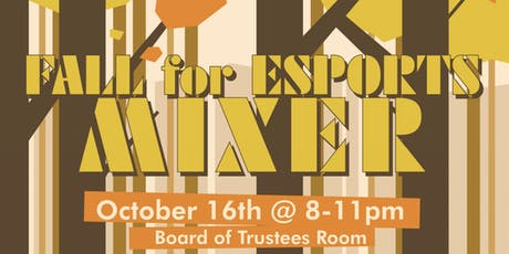 Fall for Esports Mixer tickets
