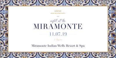 Night at the Miramonte | Greater Palm Springs Issue Release Party
