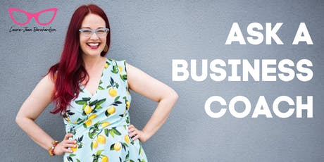 Ask a Business Coach - Virtual Event - Toronto West tickets
