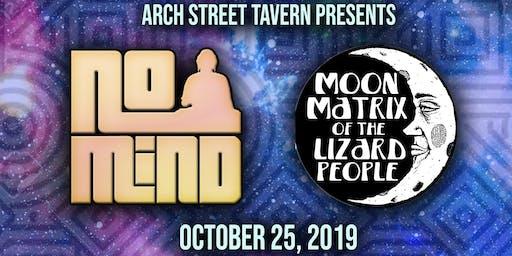 No Mind and Moon Matrix at Arch Street