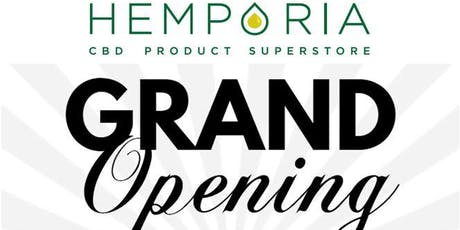HEMPORIA'S GRAND OPENING! tickets
