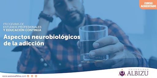 EC: Aspectos nuerobiológicos de la adicción