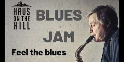 BLUES JAM | Haus On The Hill