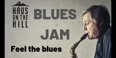 BLUES JAM | Haus On The Hill tickets