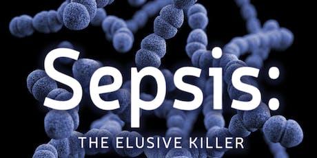Sepsis: The Elusive Killer tickets