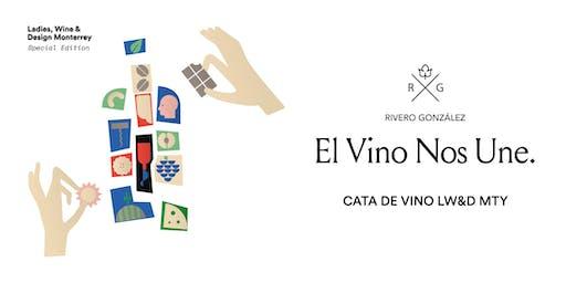 El Vino Nos Une: LW&D + RG